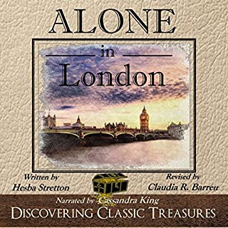 Alone in London - Annotated                   By:                                                                                                                                 Hesba Stretton                               Narrated by:                                                                                                                                 Cassandra King                      Length: 3 hrs and 10 mins     9 ratings     Overall 4.7