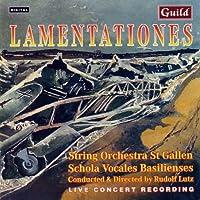Lamentationes / String Orchestra St Gallen / Schola Vocales Basilienses (Guild)