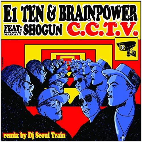E1 Ten & Brainpower feat. Shogun & Maikal X