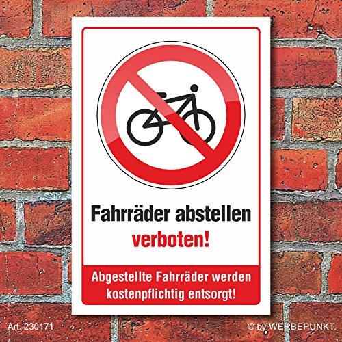 Schild Fahrräder abstellen verboten kostenpflichtige Entsorgung 3 mm Alu-Verbund 300 x 200 mm