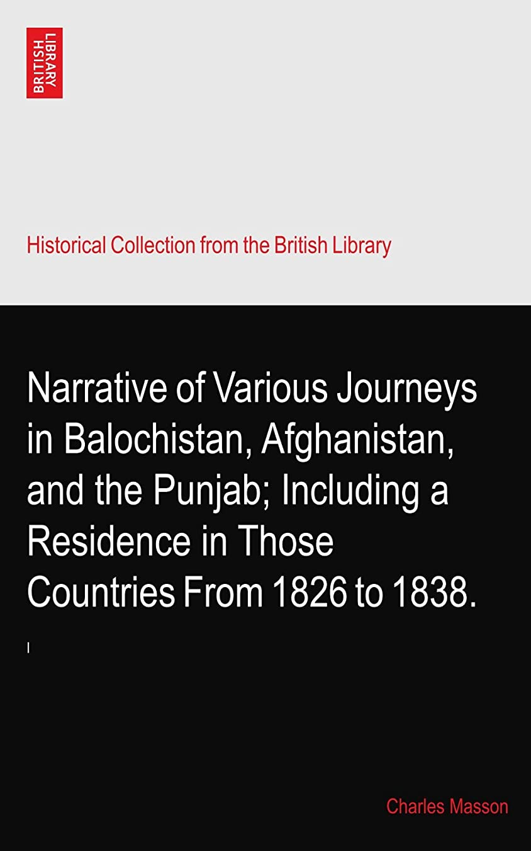 コーヒーコンテスト曖昧なNarrative of Various Journeys in Balochistan, Afghanistan, and the Punjab; Including a Residence in Those Countries From 1826 to 1838.