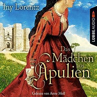 Das Mädchen aus Apulien                   Autor:                                                                                                                                 Iny Lorentz                               Sprecher:                                                                                                                                 Anne Moll                      Spieldauer: 6 Std. und 45 Min.     41 Bewertungen     Gesamt 4,2