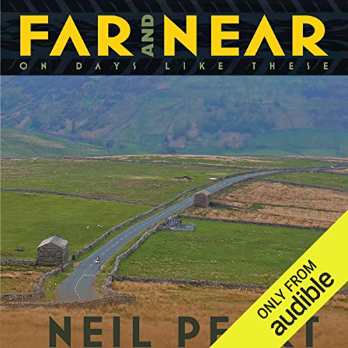Far and Near     On Days Like These              By:                                                                                                                                 Neil Peart                               Narrated by:                                                                                                                                 Brian Sutherland                      Length: 13 hrs and 35 mins     4 ratings     Overall 4.8