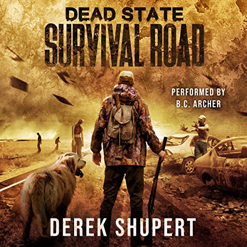 Dead State: Survival Road Audiobook By Derek Shupert cover art