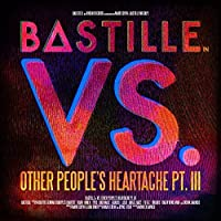 VS. (Other People's Heartache) [Album] by Bastille