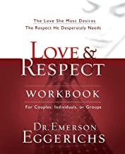 Download Love and Respect Workbook: The Love She Most Desires; The Respect He Desperately Needs PDF