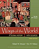 Ways of the World with Sources for AP®