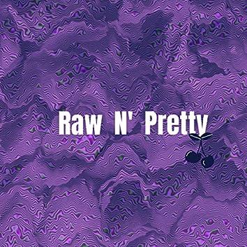 Raw N' Pretty