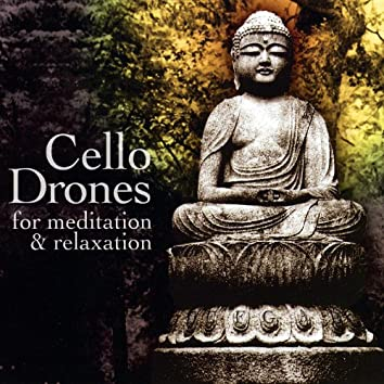 Cello Drones for Meditation and Relaxation