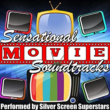 Sensational Movie Soundtracks