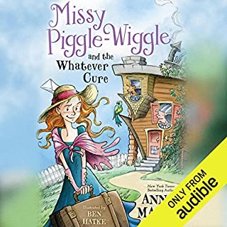 Missy Piggle-Wiggle and the Whatever Cure                   By:                                                                                                                                 Ann M. Martin,                                                                                        Annie Parnell                               Narrated by:                                                                                                                                 Eileen Stevens                      Length: 4 hrs and 31 mins     9 ratings     Overall 4.2