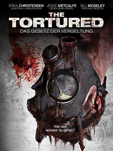 The Tortured - Das Gesetz der Vergeltung