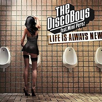 Life Is Always New (feat. Mimi Perez)