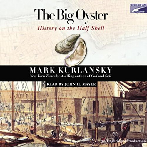 The Big Oyster audiobook cover art
