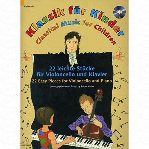 KLASSIK FUER KINDER - arrangiert für Violoncello - Klavier - mit CD [Noten/Sheetmusic]