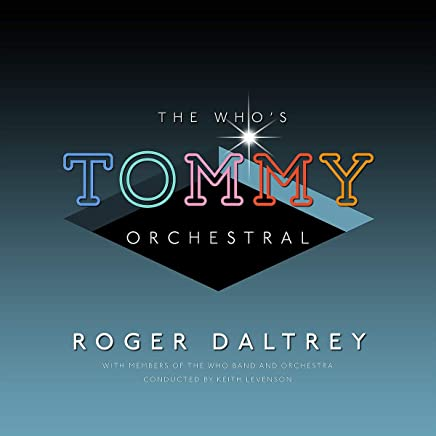 Roger Daltrey - The Who's 'Tommy' Orchestral (2019) LEAK ALBUM