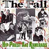 Songtexte von The Fall - Hip Priest and Kamerads