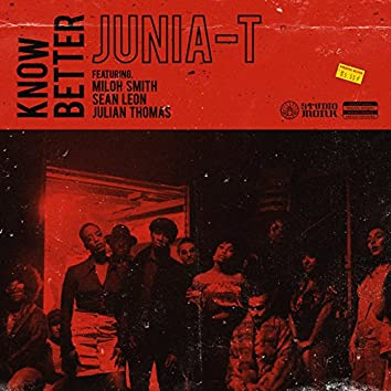 Know Better (feat. Miloh Smith, Sean Leon & Julian Thomas)