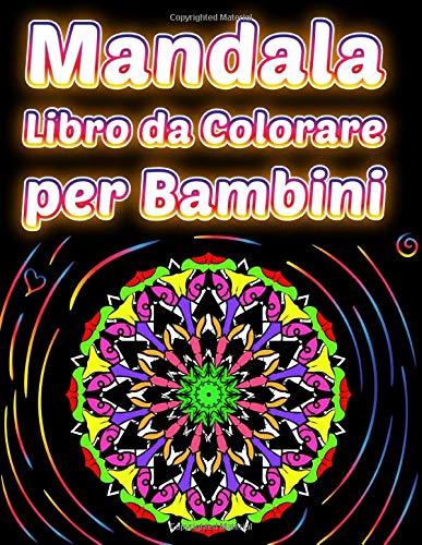 Mandala Libro da Colorare per Bambini: Mandalas Libiri da Colorare | Mandala Facili | Libro di attività per bambini | Libri rilassanti