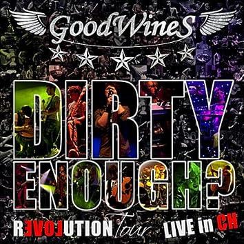 Dirty Enough?