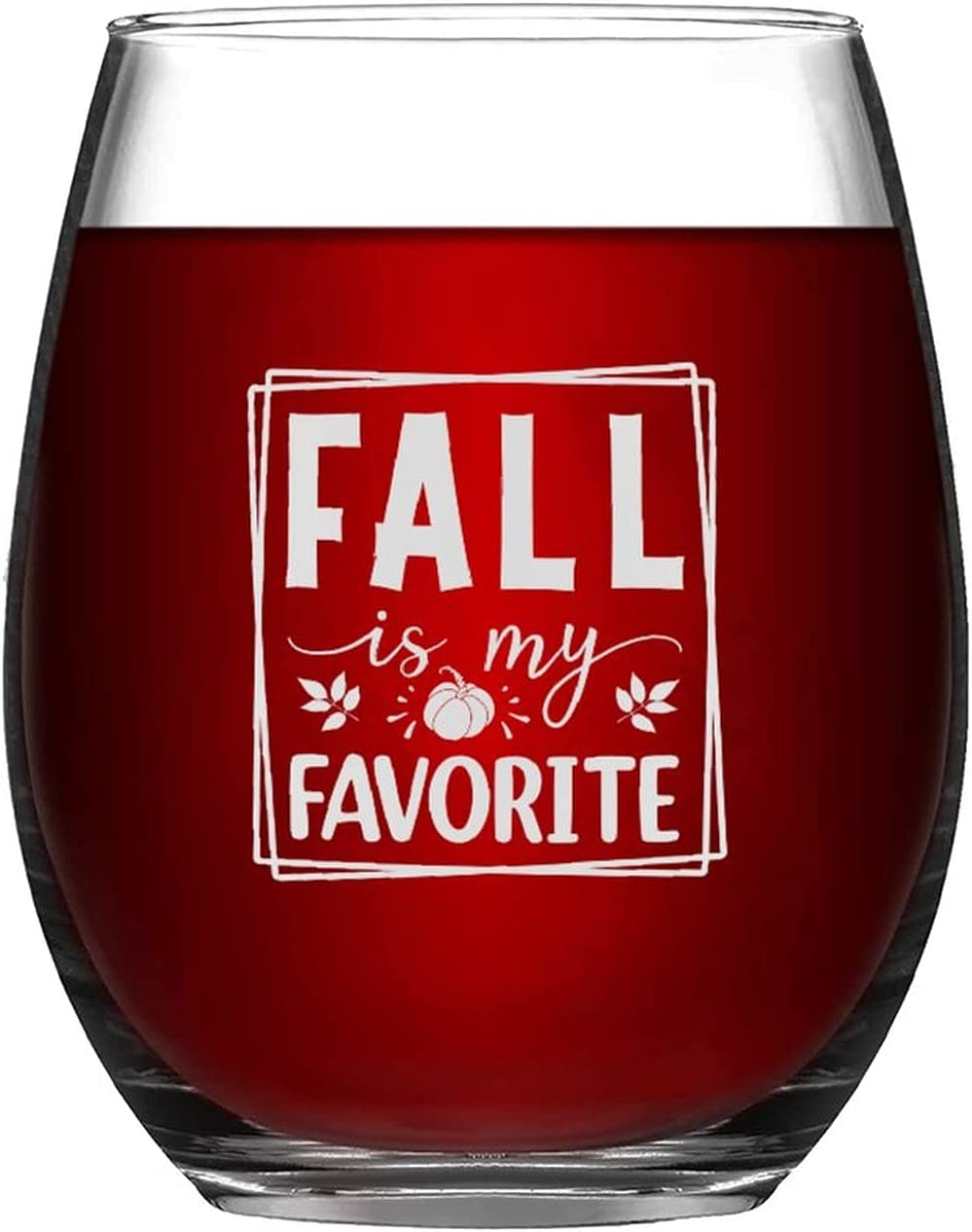 Stemless Wine Glass Fall Is Weekly update My Autumn Happy Har Favorite Manufacturer regenerated product Glasses