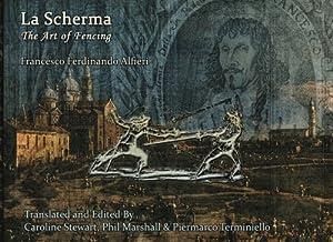 La Scherma: The Art of Fencing, Francesco Ferdinando Alfieri