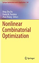 Nonlinear Combinatorial Optimization (Springer Optimization and Its Applications)