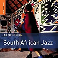 The Rough Guide to South African Jazz by Various Artists