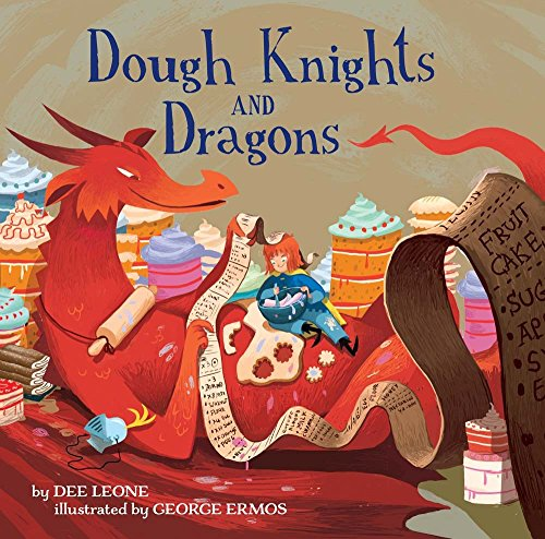 Compare Textbook Prices for Dough Knights and Dragons  ISBN 9781454921417 by Leone, Dee,Ermos, George