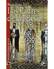 padres de La Iglesia I, Los: De Clemente de Roma a san Agustín (Raíces de la fe)