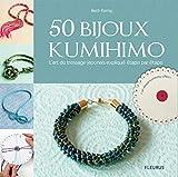 50 bijoux kumihimo : L'art du tressage japonais expliqué étape par étape