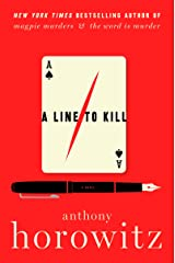 A Line to Kill: A Novel (A Hawthorne and Horowitz Mystery Book 3) Kindle Edition