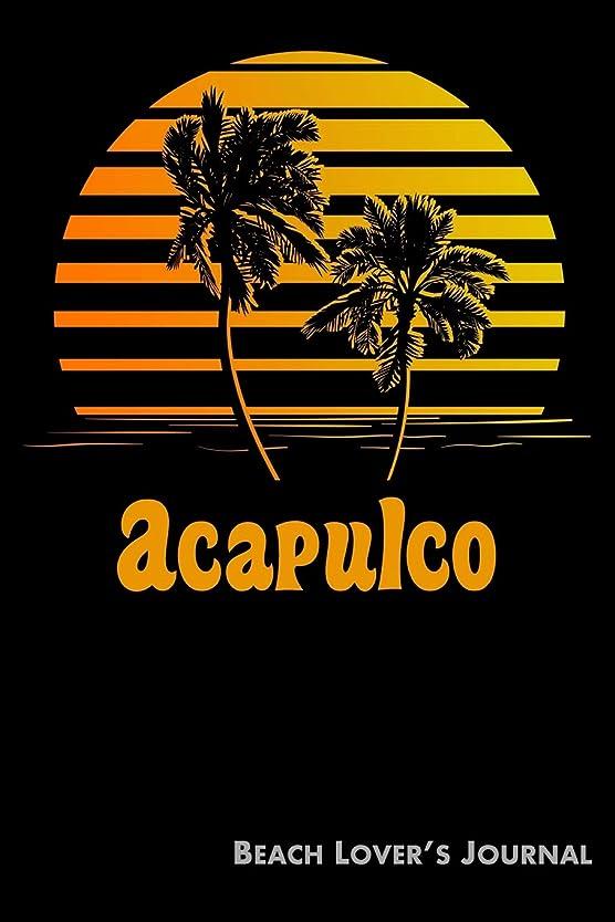 ヶ月目ほのかモディッシュAcapulco Beach Lover's Journal: Summer Vacation Diary with Beach Themed Stationary (6 x 9)