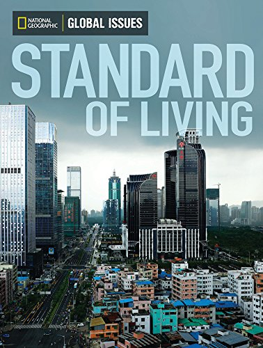 Global Issues. Standard of Living - Above-Level