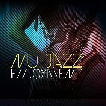 Nu Jazz Enjoyment