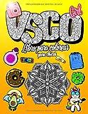 VSCO Girl Libro para Colorear para Chicas: Solo Para Chicas Modernas, Seguras y con Buenas Vibraciones