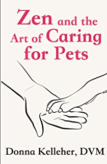 Zen and the Art of Caring for Pets