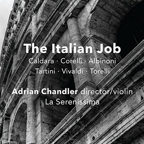 Adrian Chandler & La Serenissima