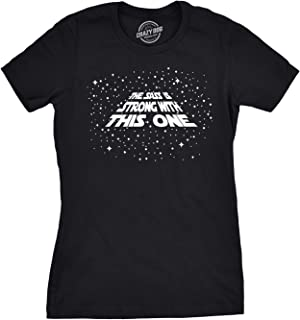 Womens The Sass is Strong with This One Tshirt Funny Sarcastic Tee for Ladies