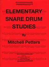 MITCHELL PETERS PETERS MITCHELL - ELEMENTARY SNARE DRUM STUDIES Educational books Percussion by PETERS M. (10-Jun-1905) Paperback