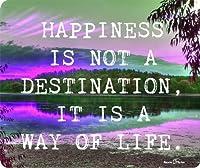 幸福は目的地ではなく、その生き方