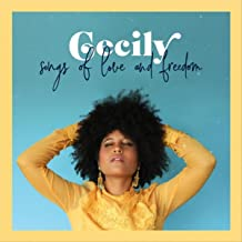 cecily songs of love and freedom