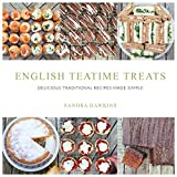English Teatime Treats: Delici...