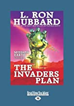 The Invaders Plan: Mission Earth The Biggest Science Fiction Dekalogy Ever Written: Volume One (Large Print 16pt), Volume 2
