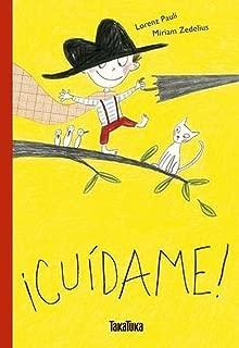 ¡Cuídame! (Spanish Edition)