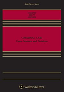 Criminal Law: Cases, Texts and Problems