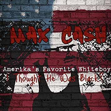 Amerika's Favorite Whiteboy