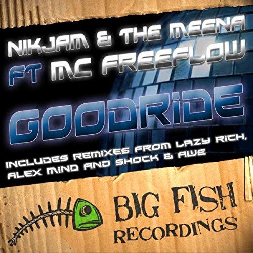 Goodride ft. MC Freeflow (Lazy Rich Remix)