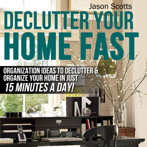 Declutter Your Home Fast audiobook cover art