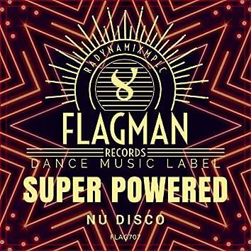 Super Powered Nu Disco